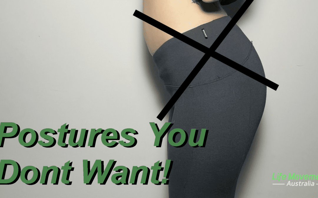 Posture Series: 2 postures you dont want to have!
